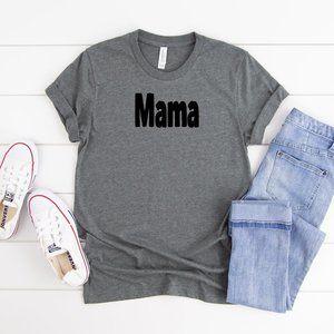 Mama Mommy Dark Gray Tee Shirt